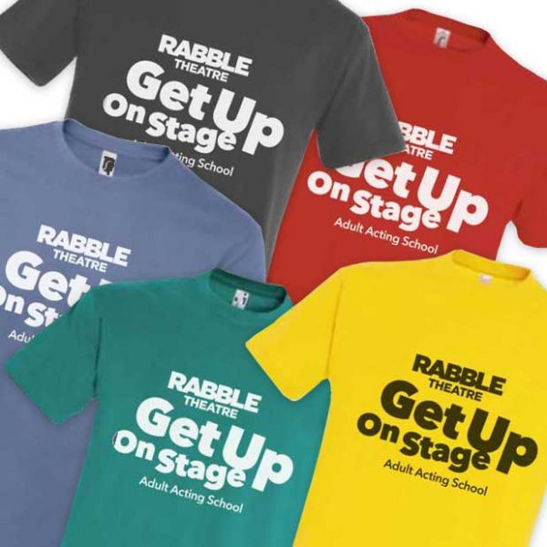 RABBLE - Get Up On Stage - T-Shirt